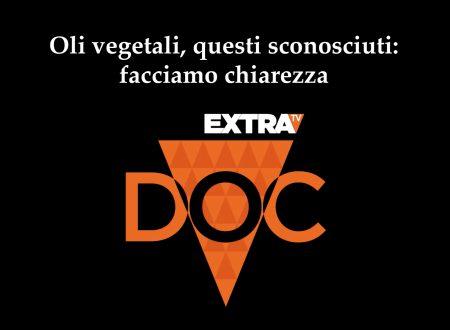 Oli vegetali, questi sconosciuti: facciamo chiarezza – Doc